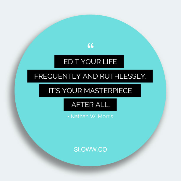 Sloww_Edit_Life_Quote