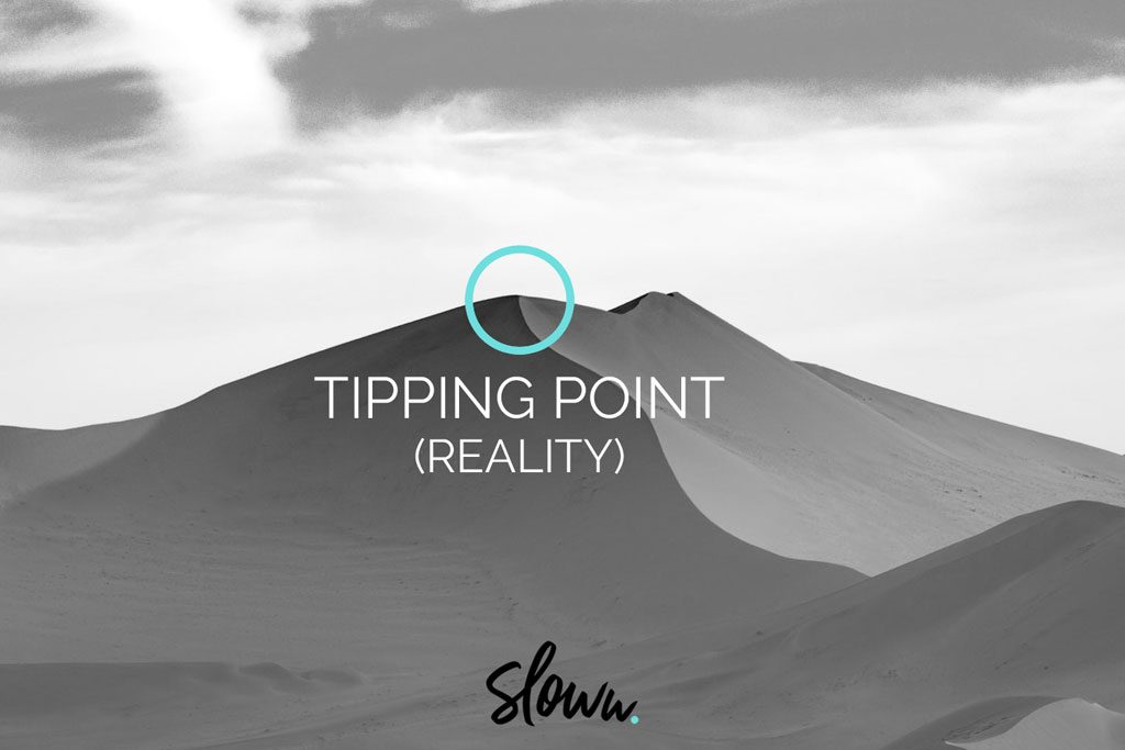 Sloww Downshifting Slow Living Tipping Point Reality