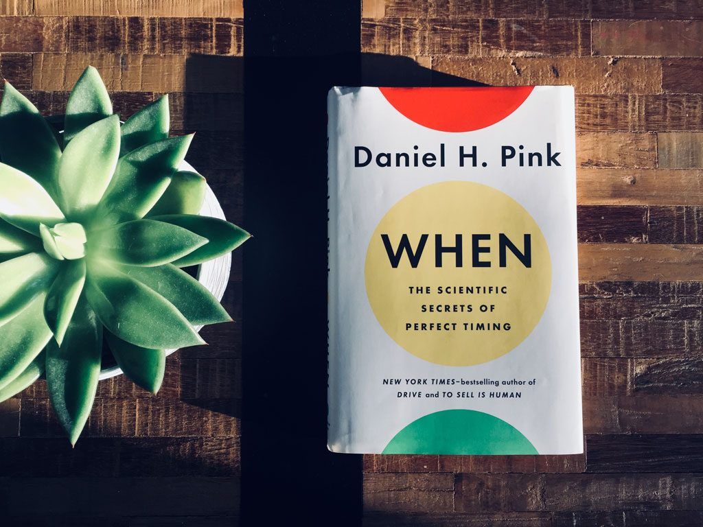 "Forget ""How-To"" — ""When"" by Daniel Pink is a ""When-To"" Book (Book Summary)"