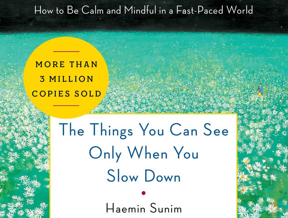 Sloww Haemin Sunim Slow Down Book