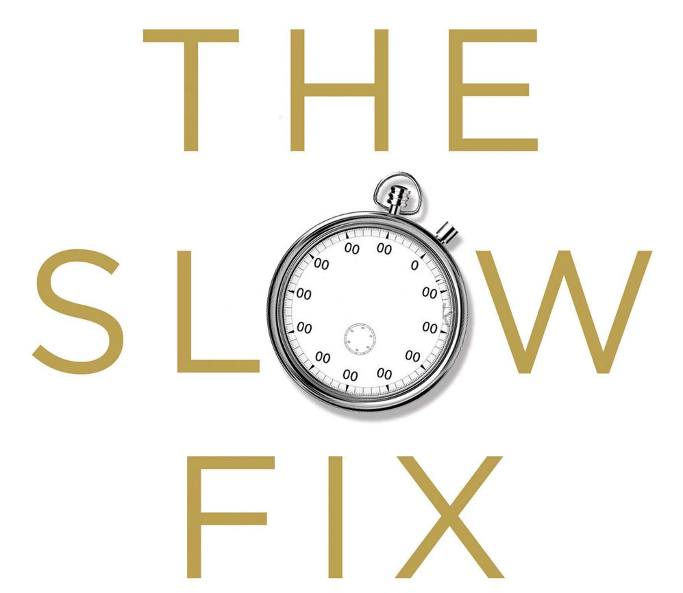 Sloww The Slow Fix Carl Honore