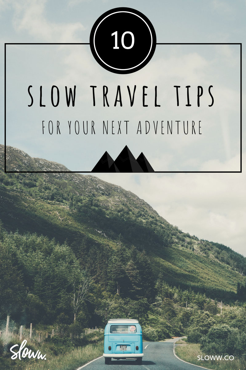 Sloww 10 Slow Travel Tips