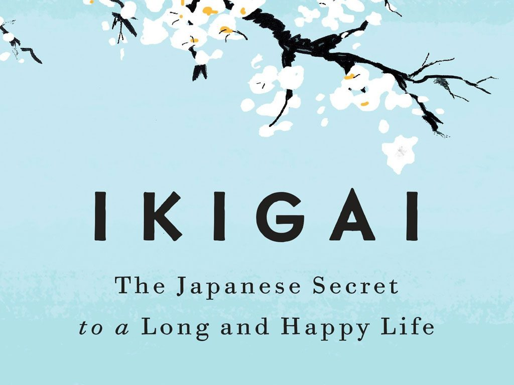 """Ikigai: The Japanese Secret to a Long and Happy Life"" (Book Summary)"