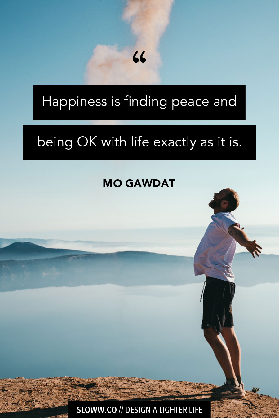 Sloww Happiness Quote Mo Gawdat