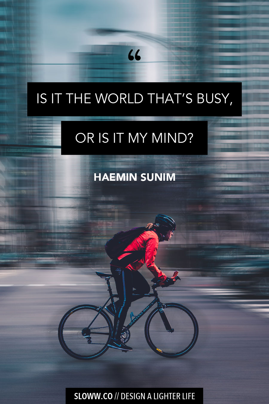 Sloww Haemin Sunim Busy Quote