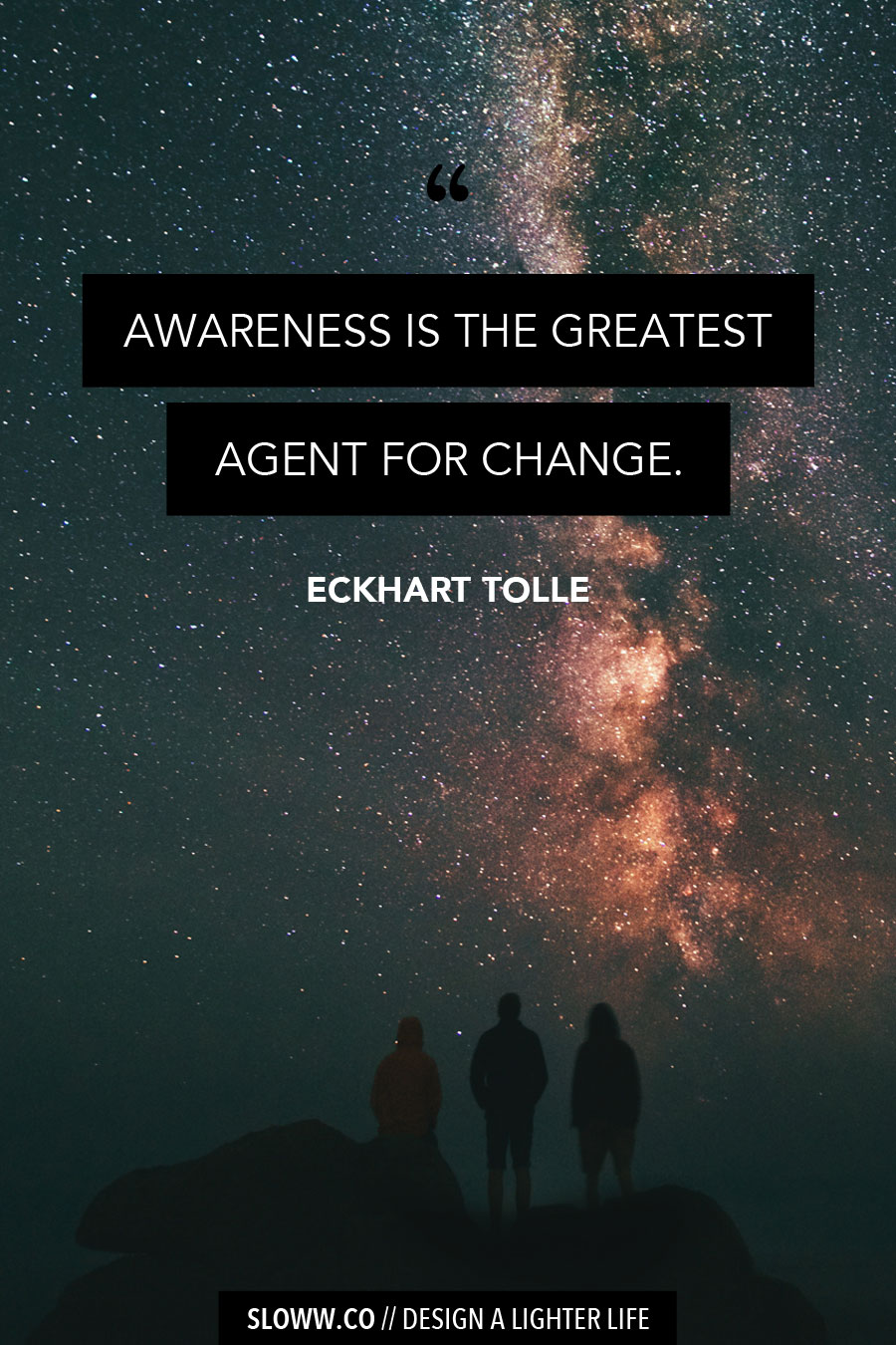 Sloww Eckhart Tolle Awareness Quote
