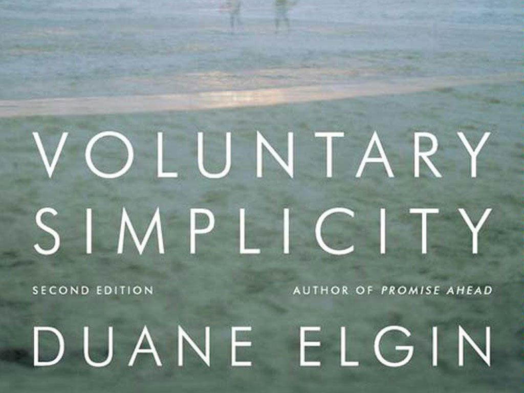 "A Detailed Overview of ""Voluntary Simplicity"" by Duane Elgin (Book Summary)"