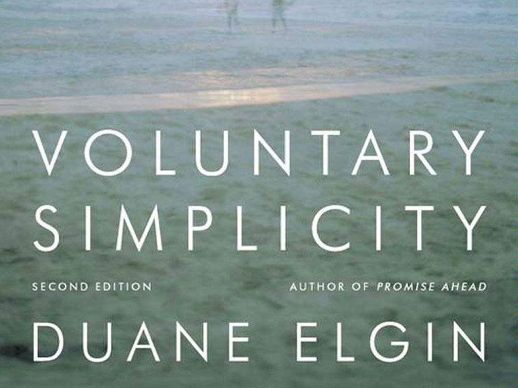 Sloww Voluntary Simplicity book by Duane Elgin