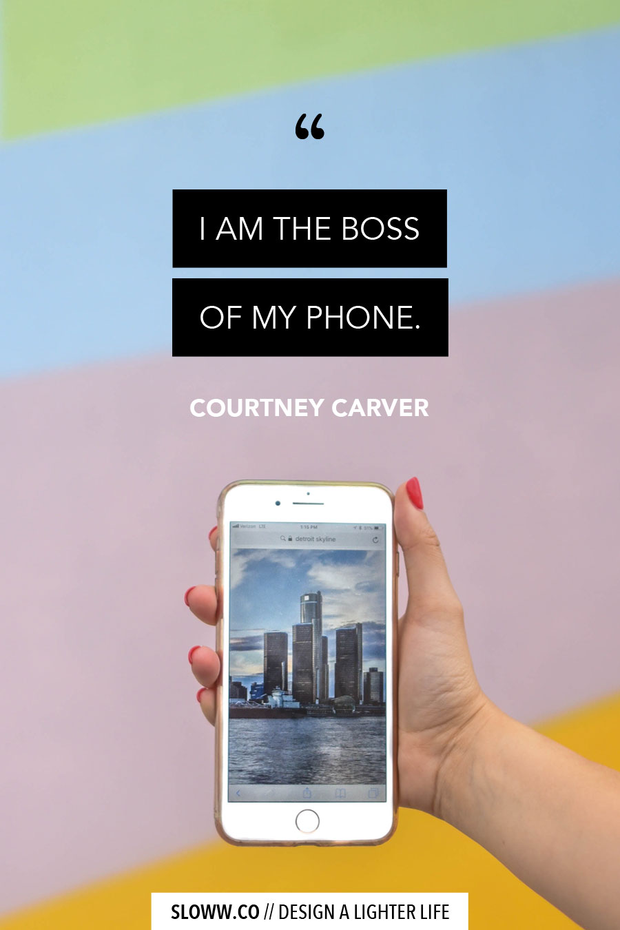 Sloww Courtney Carver Boss Phone Quote