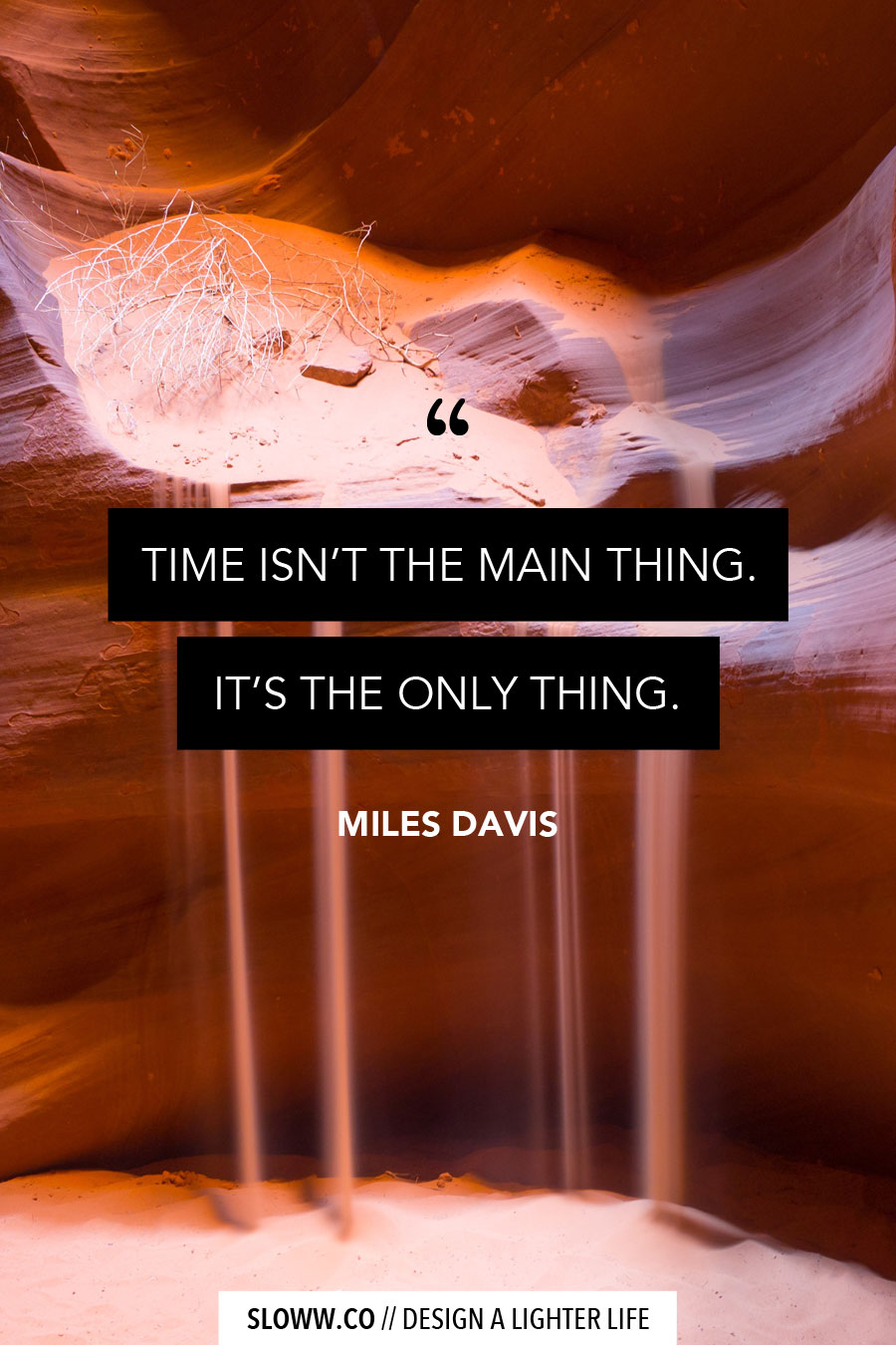 Sloww Miles Davis Time Quote