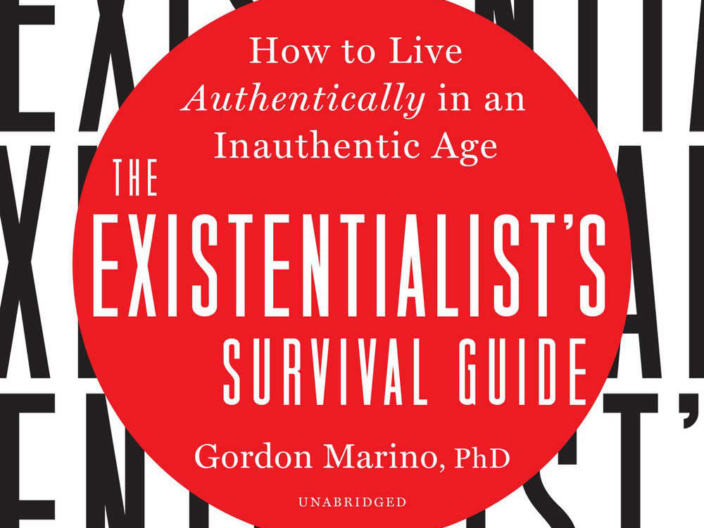 "Authenticity & Your Self: ""The Existentialist's Survival Guide"" (Book Summary)"