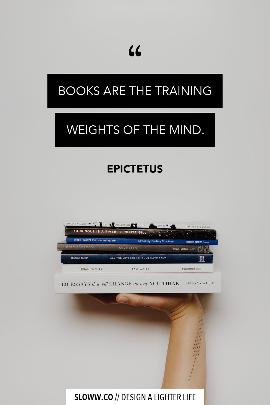 Sloww Epictetus Quote