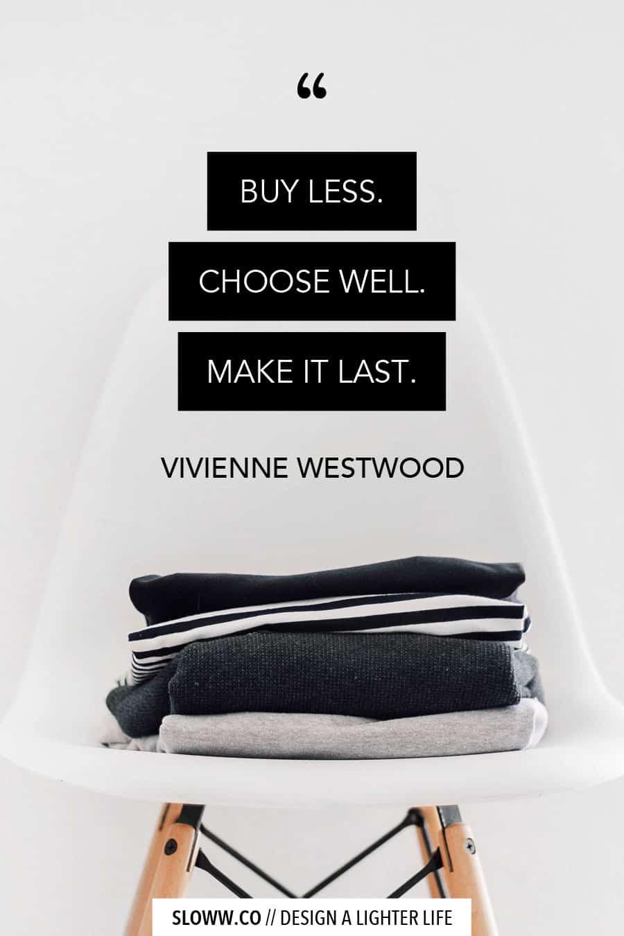 Sloww Slow Fashion Vivenne Westwood Quote