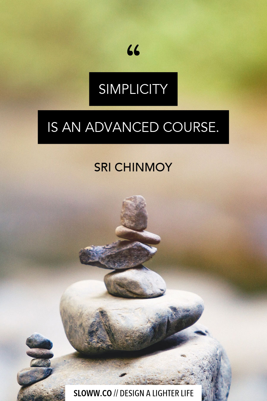 Sloww Sri Chinmoy Quote