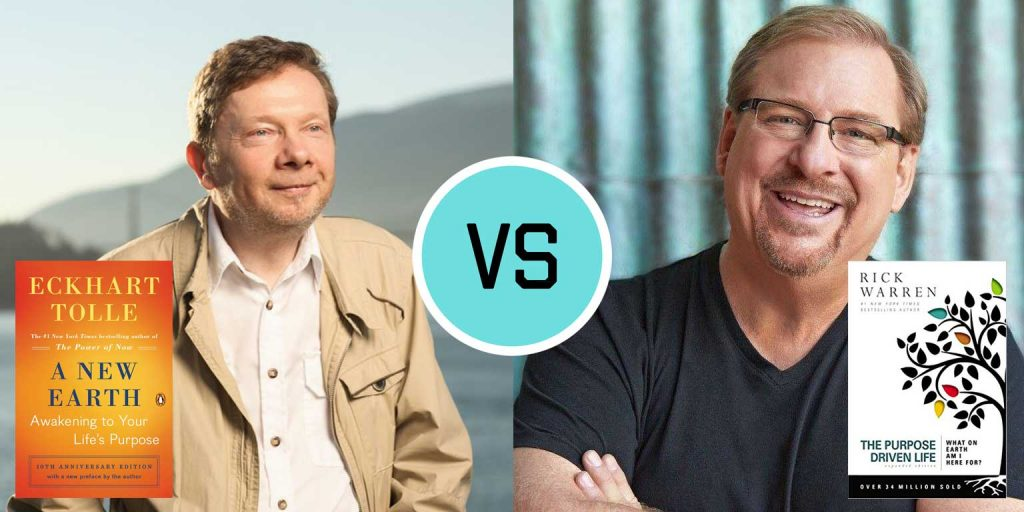 "Life Purpose Showdown: 55 Ways Eckhart Tolle (""A New Earth"") & Rick Warren (""Purpose Driven Life"") Say the Same Thing"