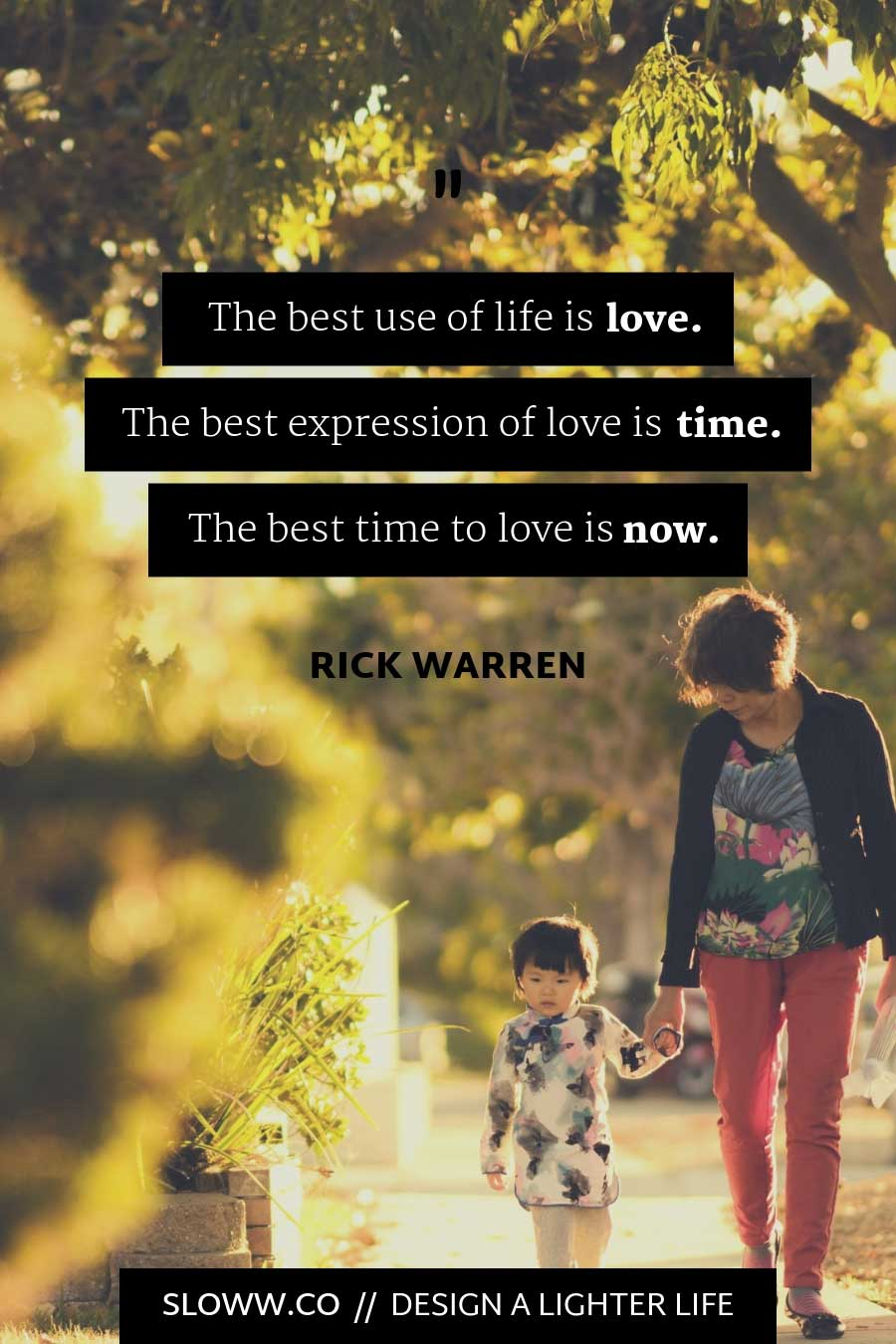 Sloww Purpose Driven Life Rick Warren Love Quote