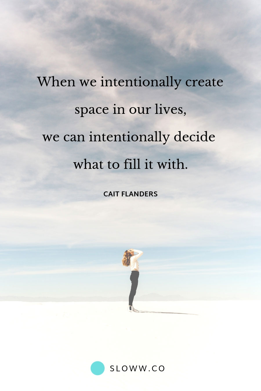 Sloww Cait Flanders Intentional Living Quote