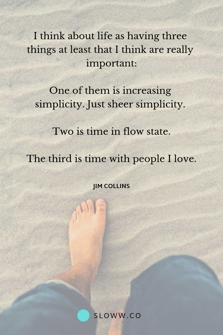 Sloww Jim Collins Important Quote