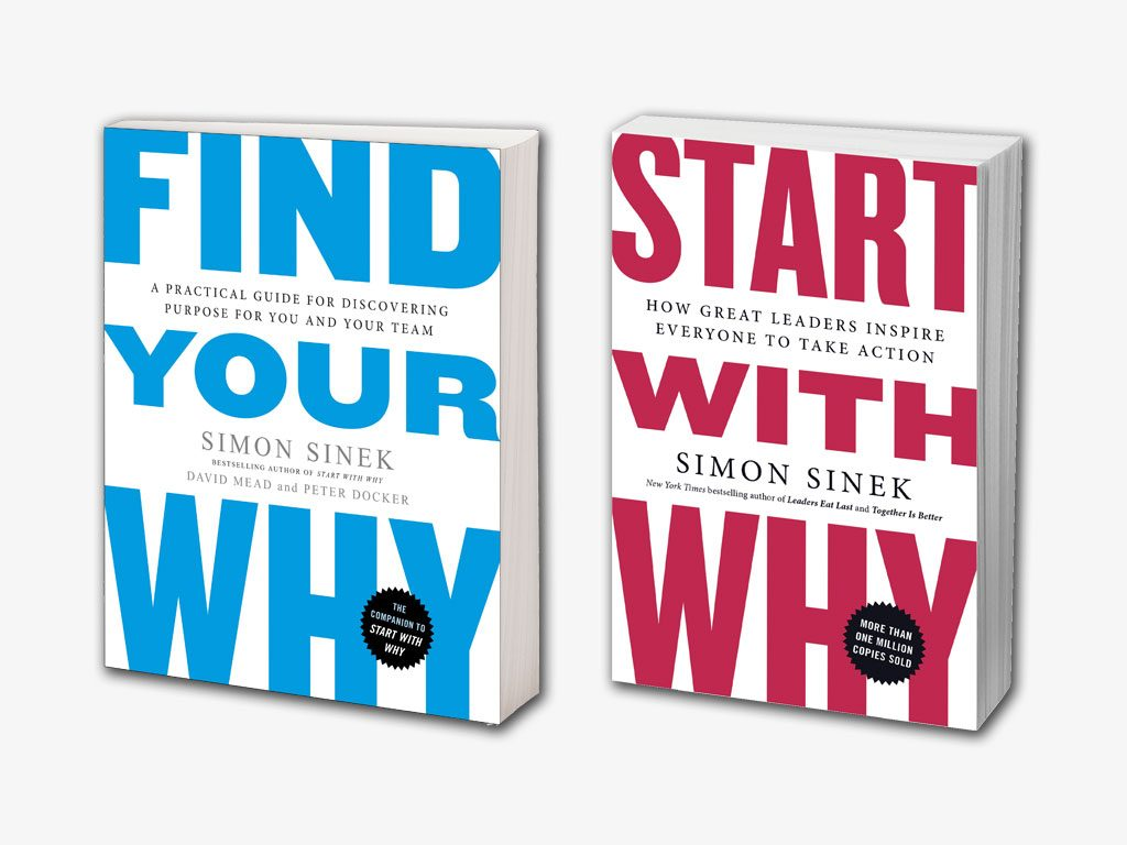 "Create Your Life Purpose with the Why Discovery Process from ""Find Your Why"" by Simon Sinek (Book Summary)"