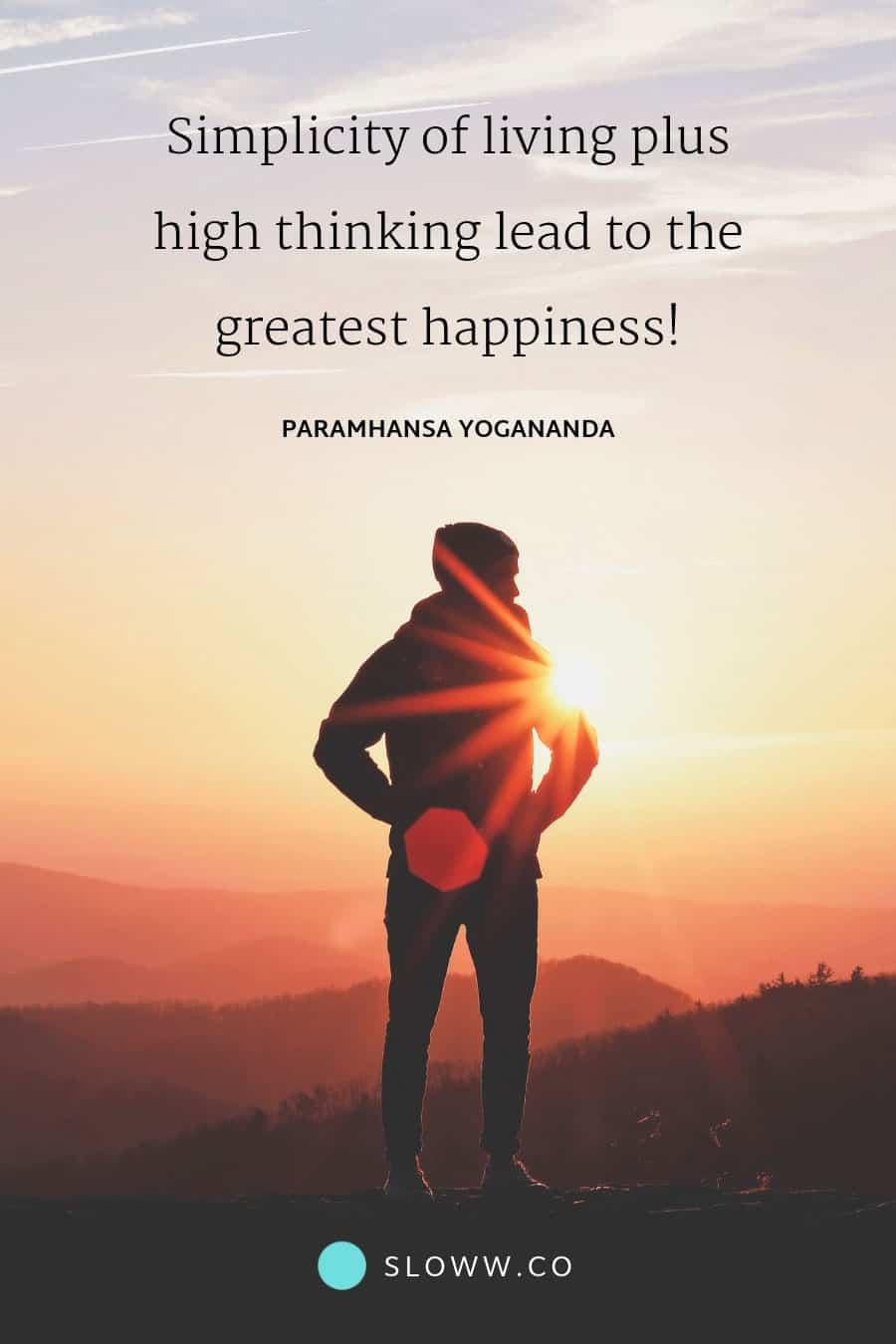 Sloww Simple Living High Thinking Quote Yogananda