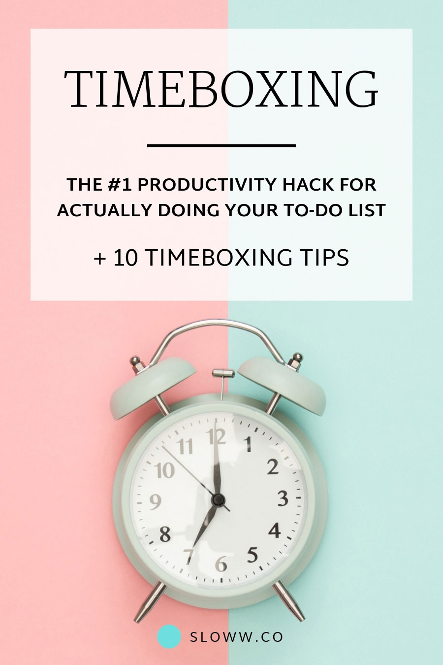 Sloww Timeboxing Time Blocking Productivity Hack