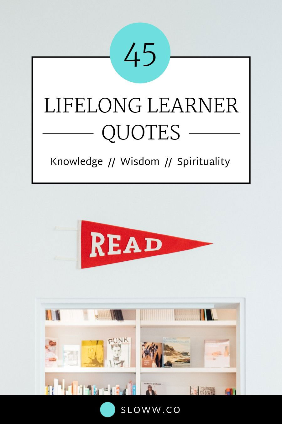 Sloww Lifelong Learning Quotes Infographic