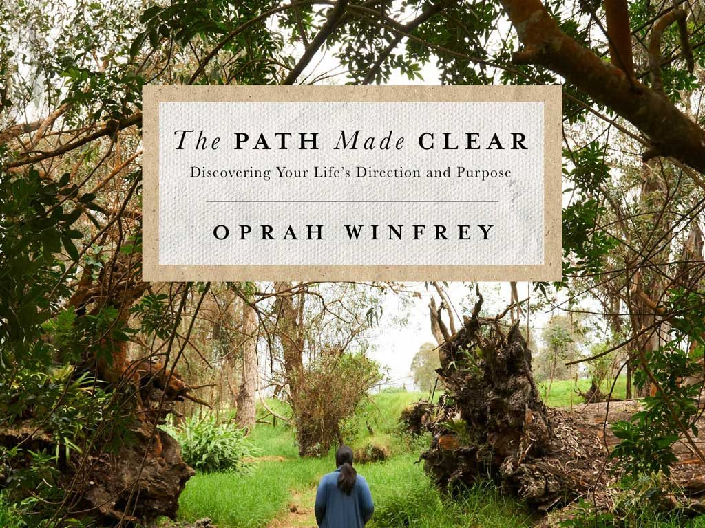 "20 Life Purpose Perspectives from Oprah's ""The Path Made Clear"" (Book Summary)"