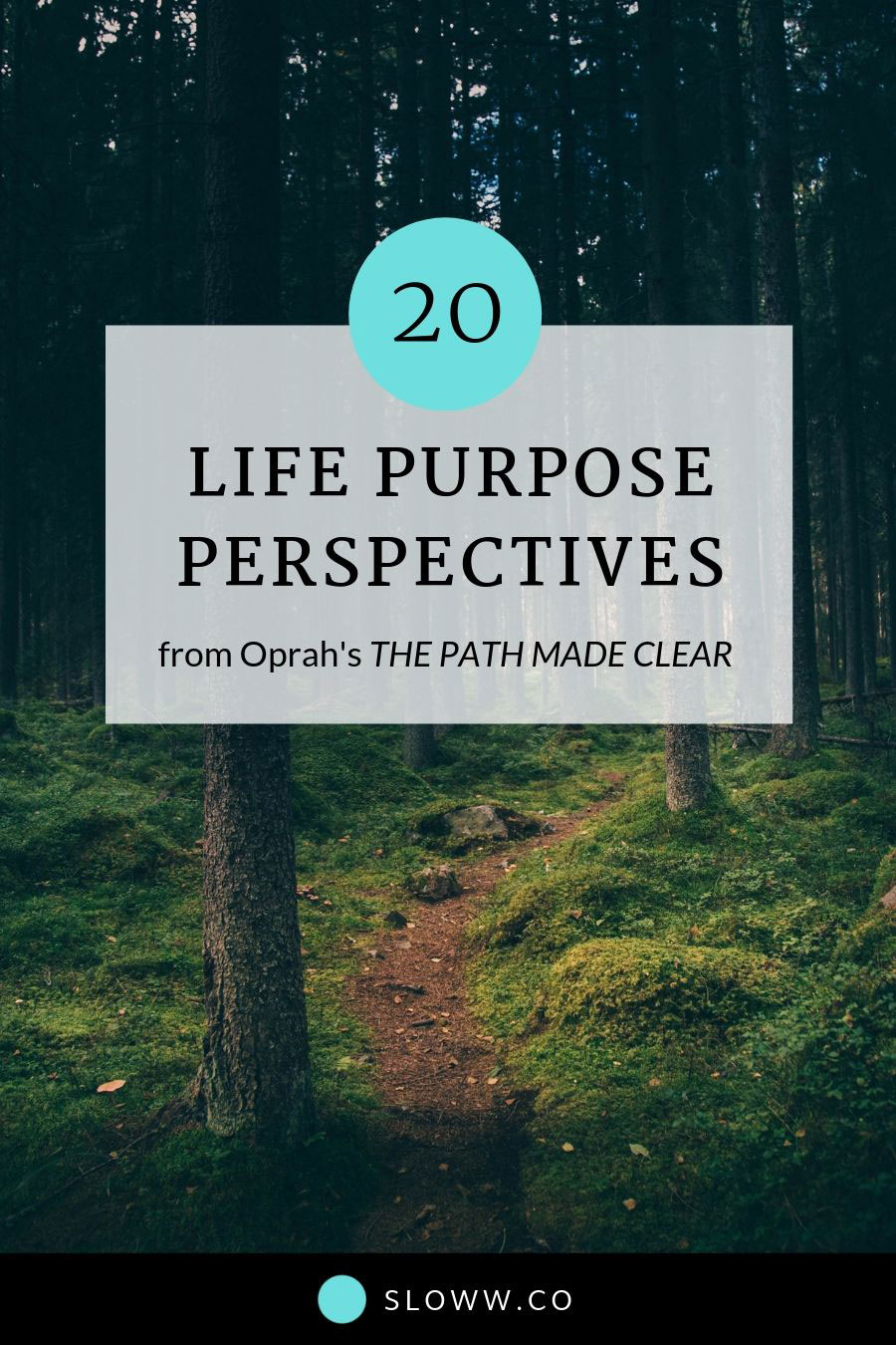 Sloww Oprah Path Made Clear Life Purpose Perspectives