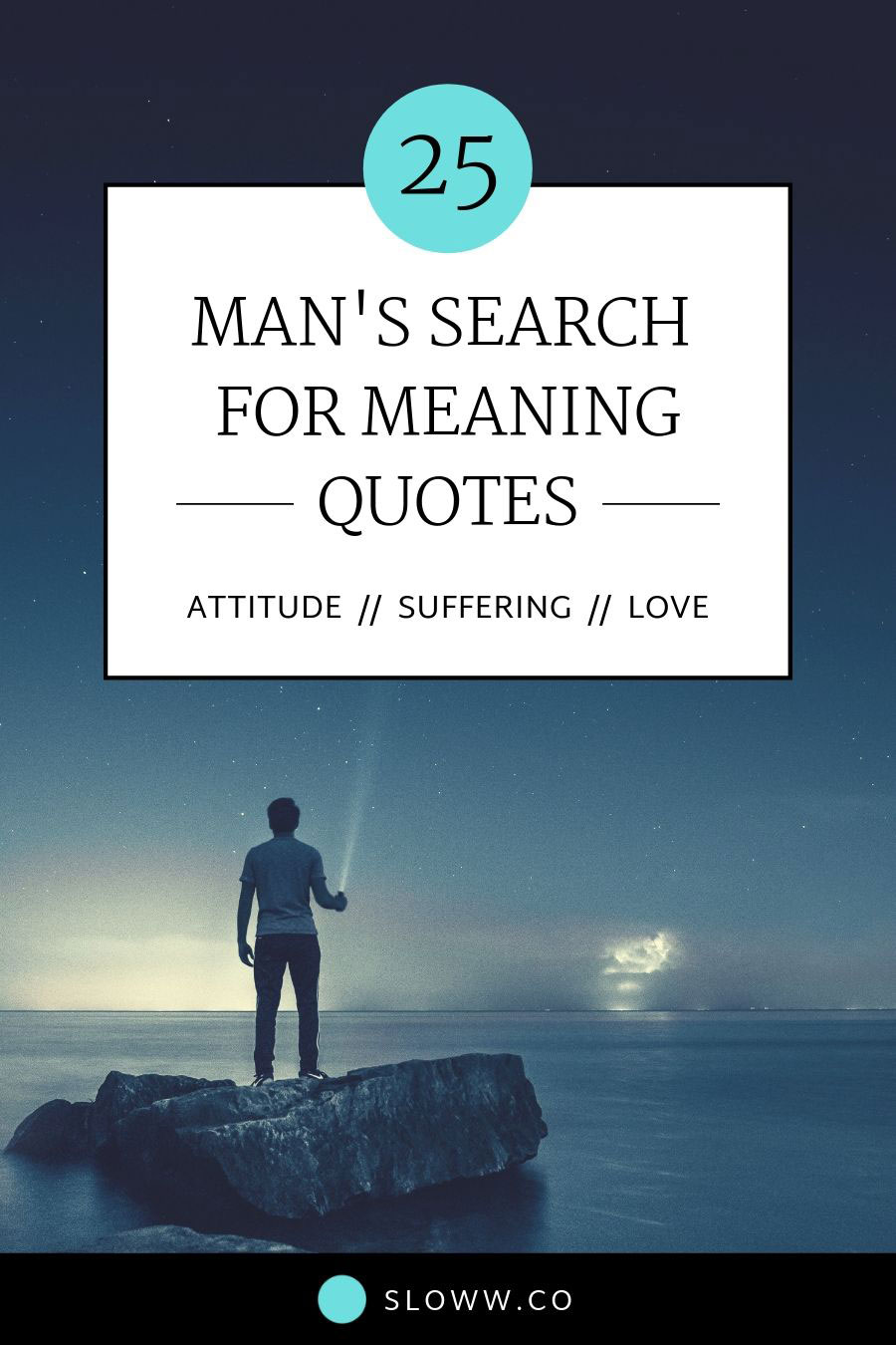 Sloww Man's Search for Meaning Quotes