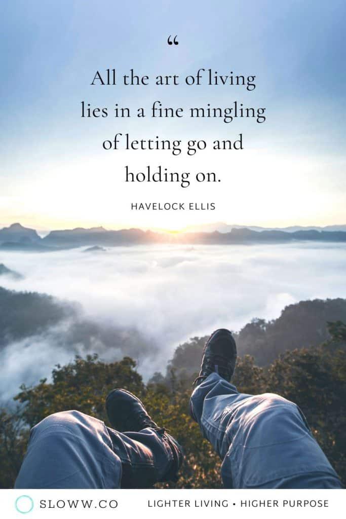 Sloww Art of Living Quote Havelock Ellis