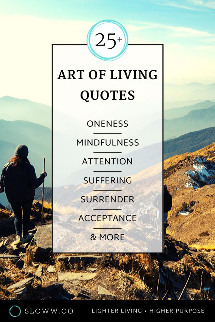 Sloww Art of Living Quotes PIN