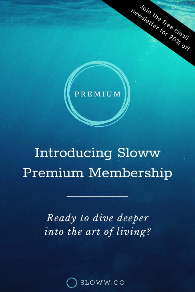 Sloww Premium Membership
