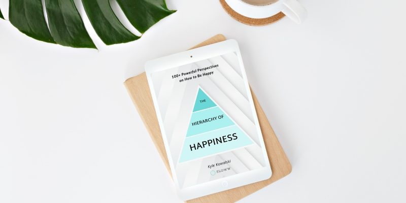 Sloww The Hierarchy of Happiness eBook