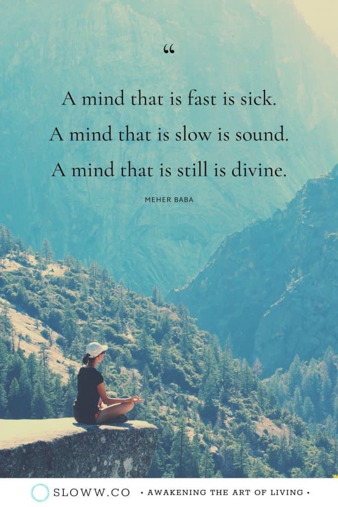 Sloww Mind Still Divine Meher Baba Quote