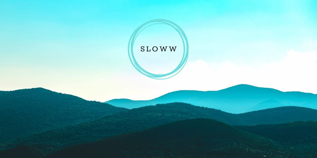 Sloww Awaken & Actualize the Art of Living