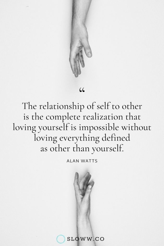 Sloww Self Other Alan Watts Quote
