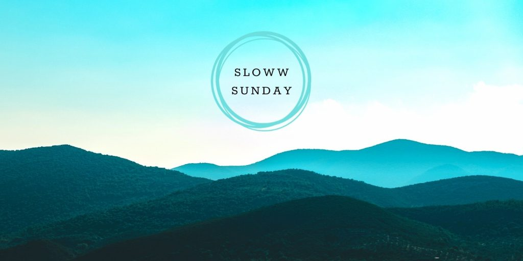 Sloww Sunday Newsletter Background
