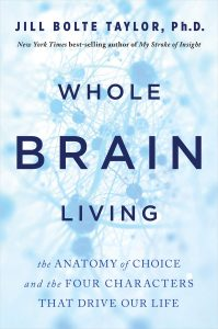 Whole Brain Living by Jill Bolte Taylor Book Cover
